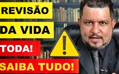 REVISÃO DA VIDA TODA NA REFORMA DA PREVIDÊNCIA – VEJA SE VOCÊ ESTÁ DENTRO!