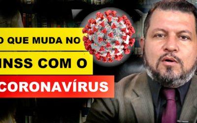 Veja o que MUDA NO INSS com o CORONAVÍRUS!