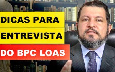 DICAS PARA ENTREVISTA DO BPC LOAS