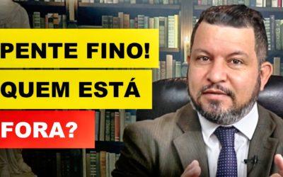 QUEM ESTÁ FORA DO PENTE FINO – INSS