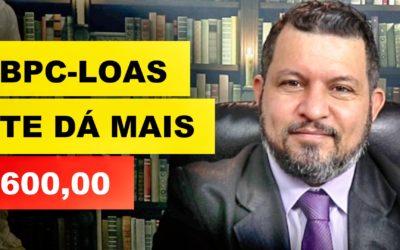 BPC-LOAS TE DÁ MAIS 600,00 ANTECIPADO